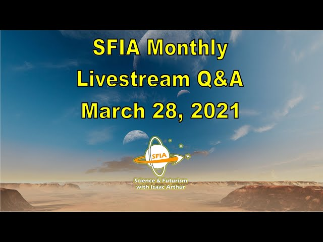 SFIA Monthly Livestream: March 28, 2021