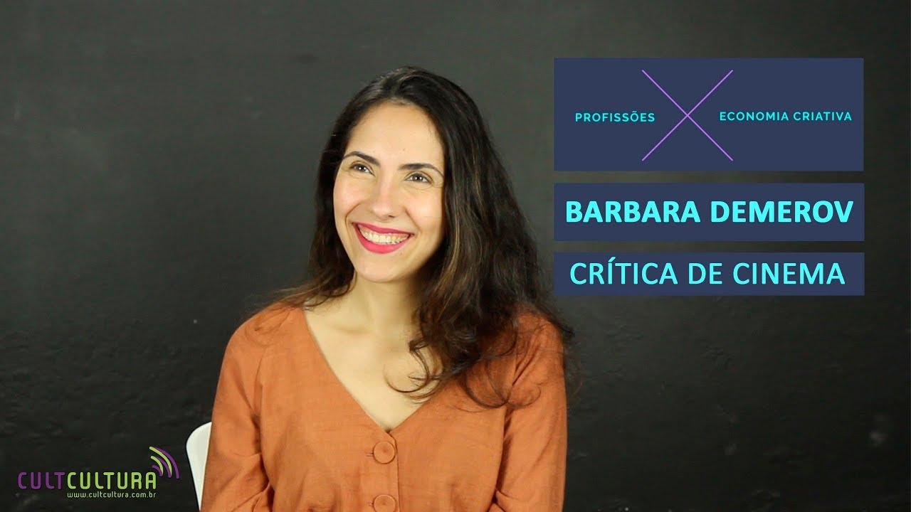 Jornalismo e paixão por cinema, com Bárbara Demerov