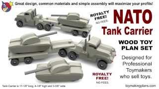 Wood Toy Plans - Nato Tank Carrier