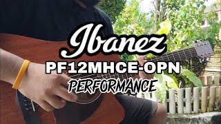 IBANEZ PF12MHCE-OPN | Performance