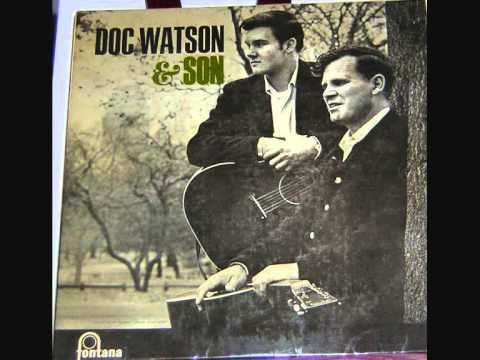 Doc Watson and Son   Weary Blues