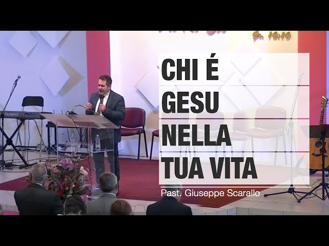 Past. Giuseppe Scarallo - Chi è Gesu nella tua vita | Sorgente di Vita