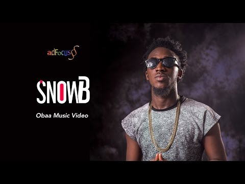 Snow B - Obaa (Official Music Video)