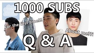 1000 SUBS Q&A