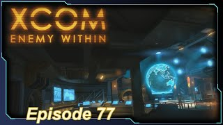 XCOM: Enemy Within - Episode 77 (Morbid Fear, continued...)