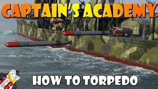 World of Warships - Captain's Academy #33 - How to Torpedo