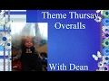 Theme Thursday-Overalls