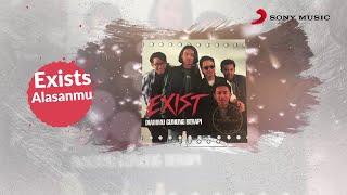 Exists – Alasanmu (Official Lyric Video)