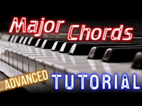 Major Chords Advanced Piano Tutorial Video With Chord Number System