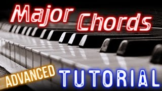 MAJOR CHORDS: Advanced PIANO TUTORIAL Video with Chord Number System (Learn Online Piano Lessons)