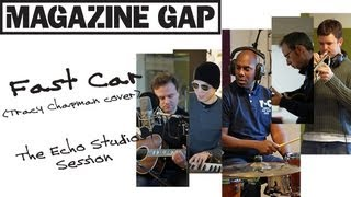 Magazine Gap - Fast Car [Tracy Chapman Cover]