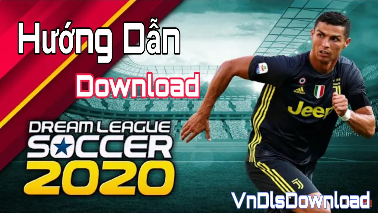 Hướng Dẫn Download Dream League Soccer 2020