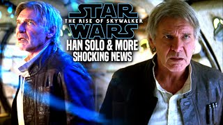 The Rise Of Skywalker Han Solo! Shocking News Revealed (Star Wars Episode 9)