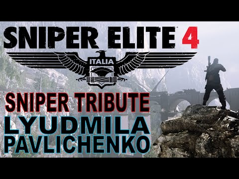Lyudmila Pavlichenko Tribute - Lady Death - Sniper Elite 4