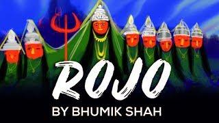 ROJO | BHUMIK SHAH | DAKLA | NAVRATRI | GARBA | KHODIYAAR MA NO ROJO