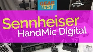 #GearTest -  Sennheiser HandMic Digital