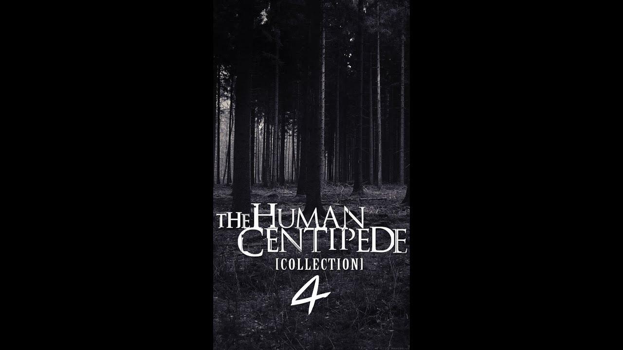 Human Centipede 4