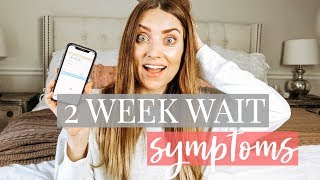 2 Week Wait Symptoms: Pregnant vs. Not Pregnant | Kendra Atkins
