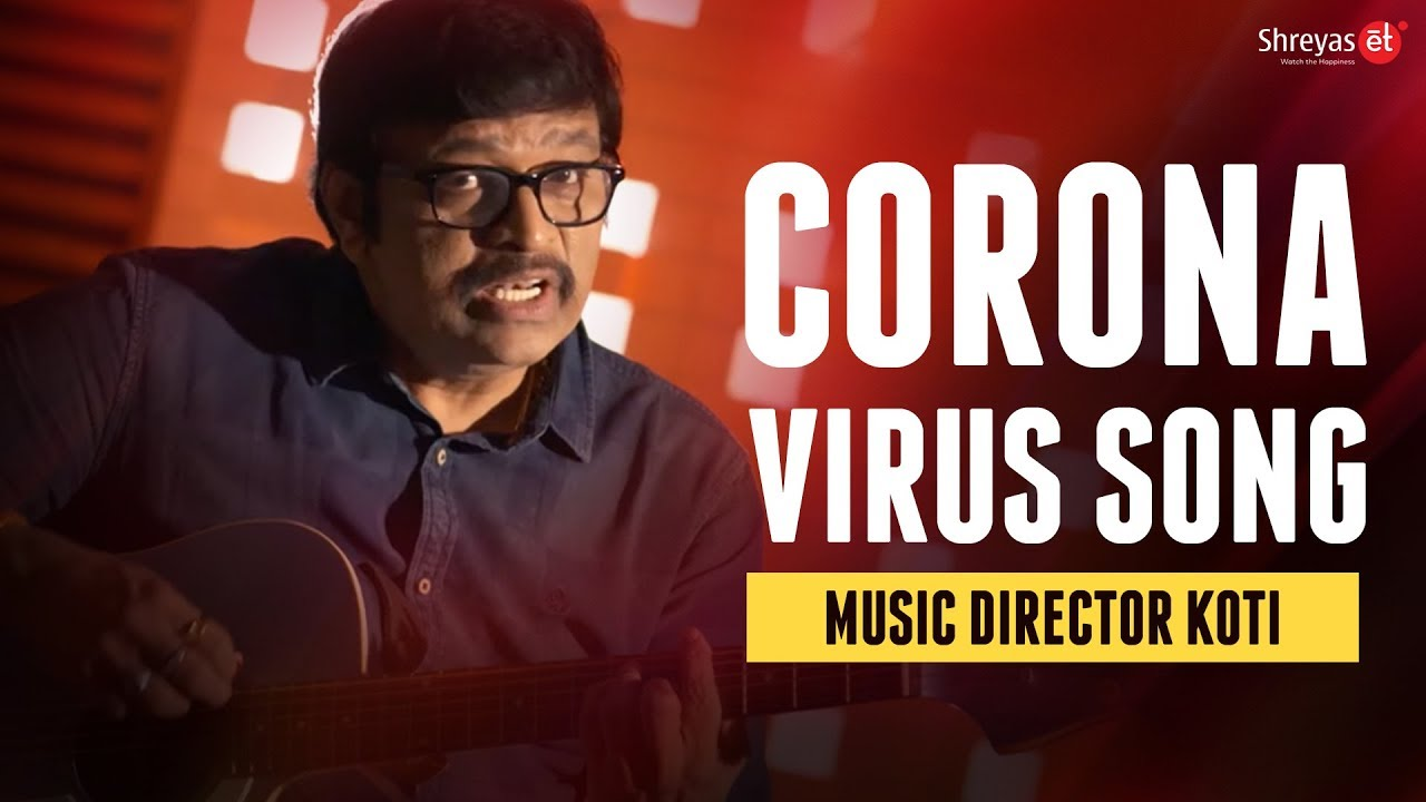 Corona Virus Song 2020 by Music Director Koti Songs | We gonna Fight Corona Song | Shreyas ET
