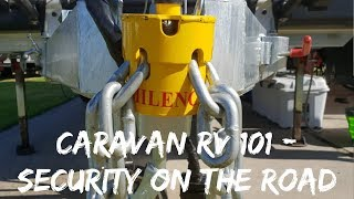 Caravan RV 101: Securing your RV or Caravan with different security options