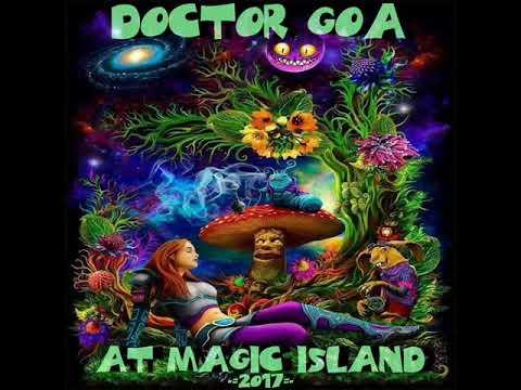 Doctor GoA at Magic Island 2017 (Progressive-Psy-DJ Set)