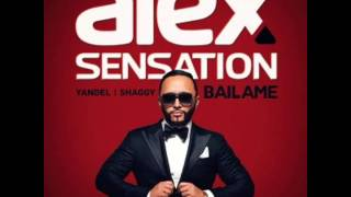 Alex Sensation Ft. Yandel Y Shaggy - Bailame (iTunes)