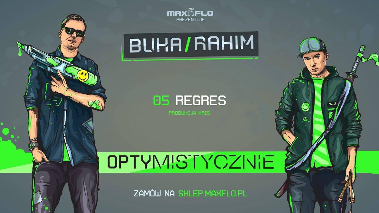 Download Buka & Rahim - 05 Regres (OPTYMISTYCZNIE) prod. Kris