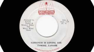 (1974) Tyrone Taylor: Happiness Is Loving You (Discomix)