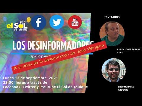 Los Desinformadores  lunes 13 septiembre Caso José Vergara