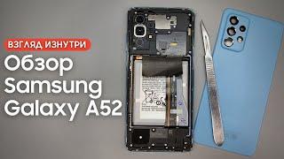Обзор Samsung Galaxy A52 - взгляд изнутри. Прeемник престола? | Разборка Samsung A52