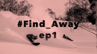 #Find_Away: Episode 1 - The Northern Sky