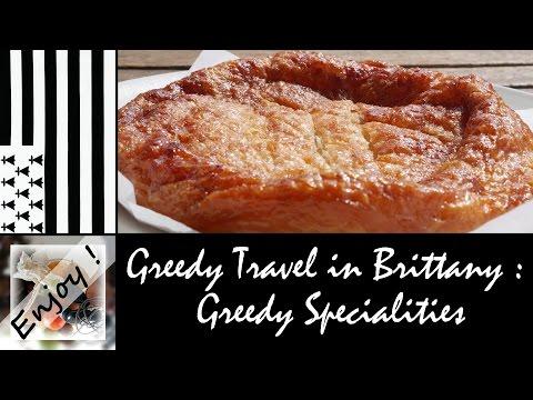 Greedy Travel in Brittany : Greedy Specialities