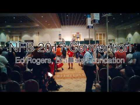 Reporting from National Federation of the Blind 2017 Convention: Ed Rogers, Braillists Foundation