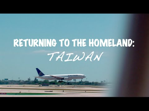 """""""Returning To The Homeland: Taiwan"""""""