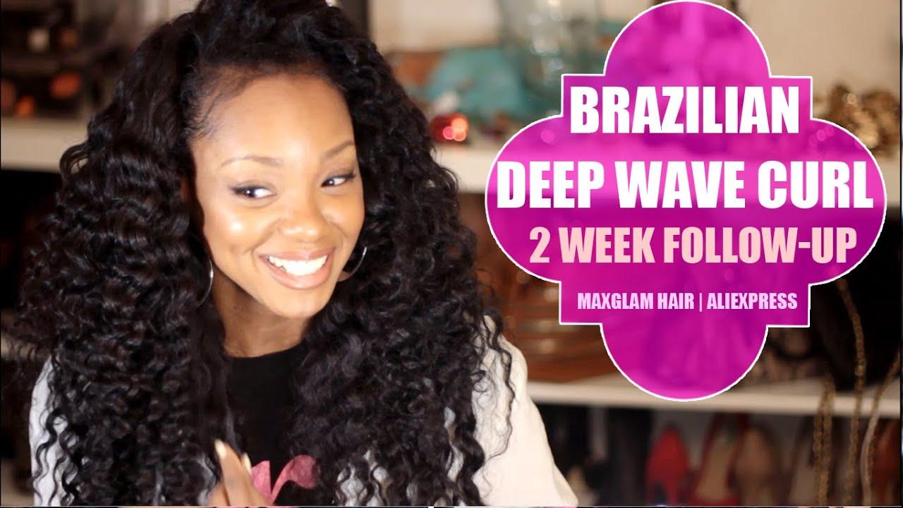 Brazilian Deep Wave 2 Week Update Maxglam Hair