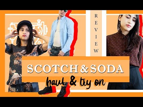 SCOTCH & SODA HAUL | Try On | Review - BRAND CHECK