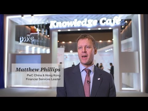 Asian Financial Forum 2018: Interview with Matthew Phillips, PwC China & HK FS Leader