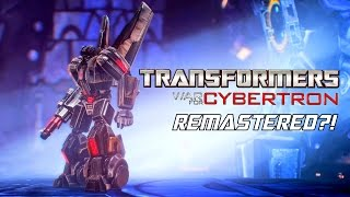 WAR FOR CYBERTRON REMASTERED?!