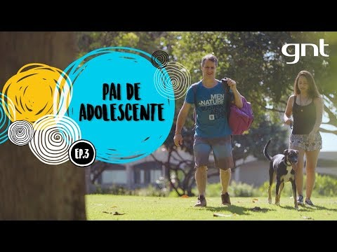 ESPECIAL DIA DOS PAIS | Pai de Adolescente | SOBRE SER PAI