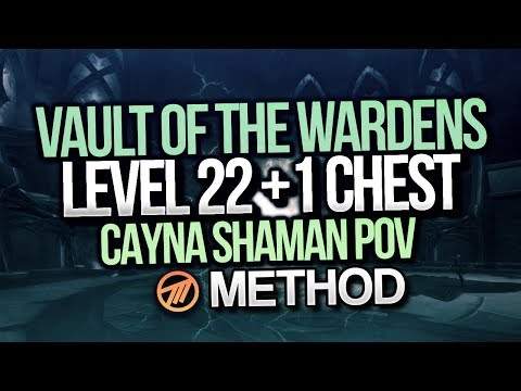 LEVEL 22 + 1 CHEST MYTHIC+ VAULT OF WARDENS - Method Cayna Shaman POV