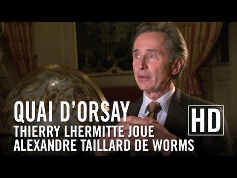 Quai d'Orsay  Thierry Lhermitte joue Alexandre Taillard de Worms