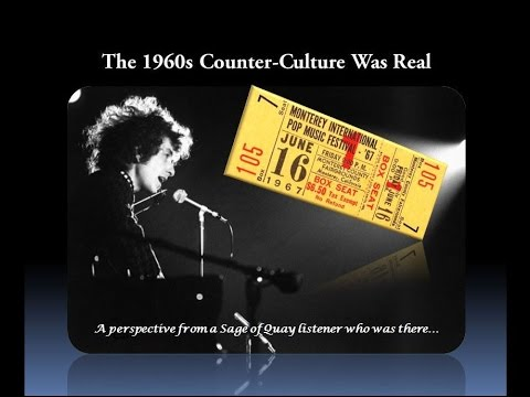 Sage of Quay Radio - Was The 1960s Counter-Culture Real? (Oct 2016)