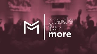 You were Made for More | Week Six | Pastor Marsha Mansour