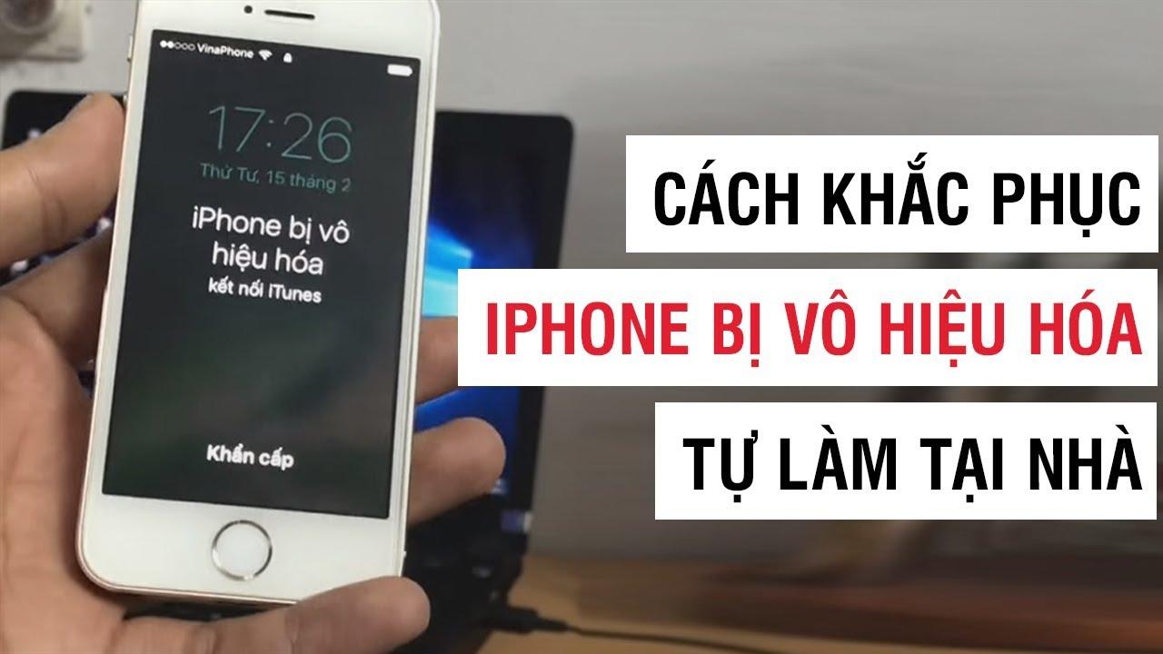 Cách khắc phục iPhone bị vô hiệu hóa | Điện Thoại Vui