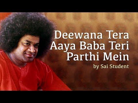 Deewana Tera Aaya Baba Teri Parthi Mein   Sufi Song   Sai Student Song   Puttaparthi