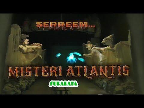 jelajahi-misteri-atlantis-sereem....-atlantis-land-surabaya