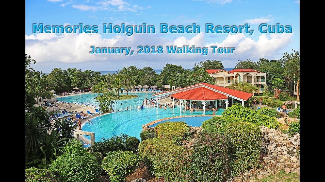 Memories Holguin Beach Resort Walking Tour January 2018