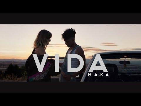 Maka - Vida (Video Oficial)