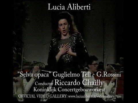 """Lucia Aliberti """"Selva Opaca""""Guglielmo Tell-G.Rossini,Conductor Riccardo Chailly"""