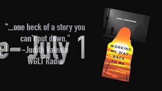 Trailer:  New Book:  Working My Way Back to Me